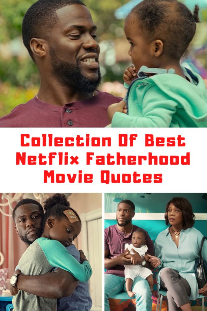 Netflix Fatherhood Quotes