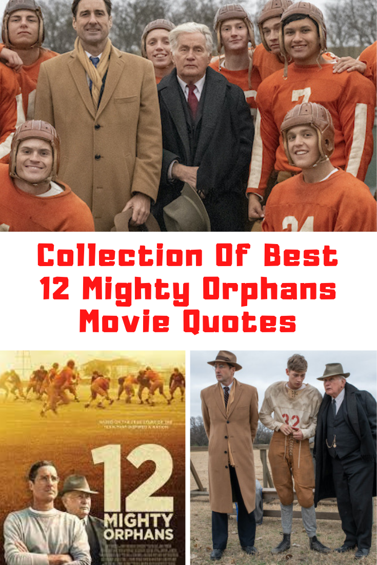 12 Mighty Orphans Movie Quotes
