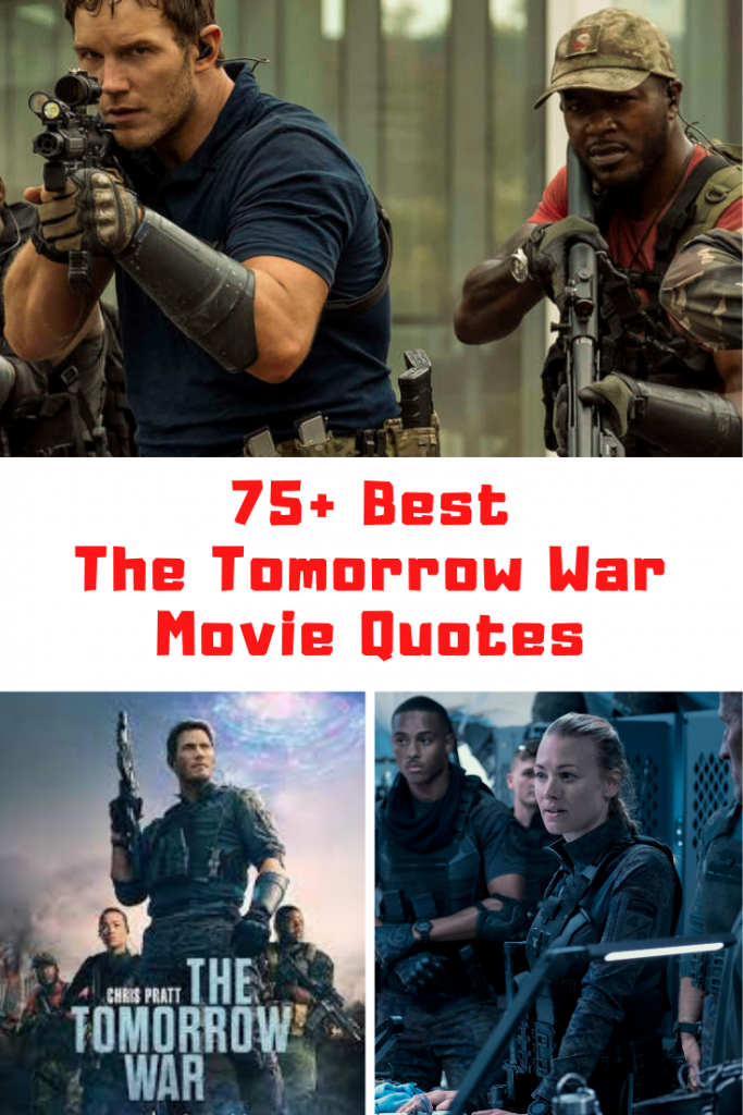 The Tomorrow War Quotes