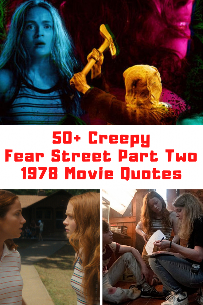 Fear Street Part Two: 1978 Quotes