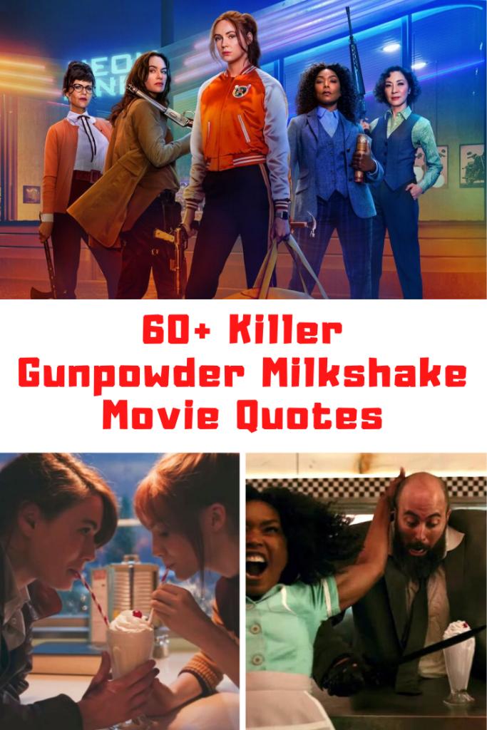 Gunpowder Milkshake Quotes