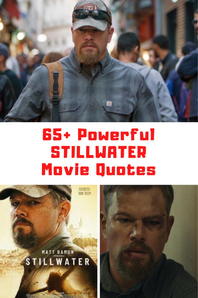 Stillwater Movie Quotes
