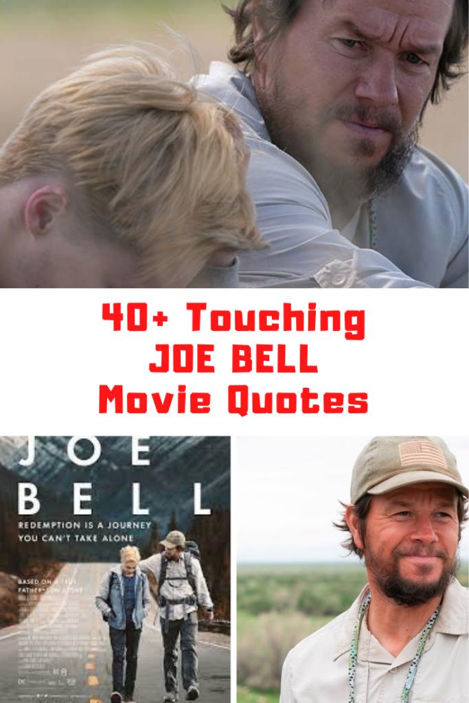 Joe Bell Movie Quotes