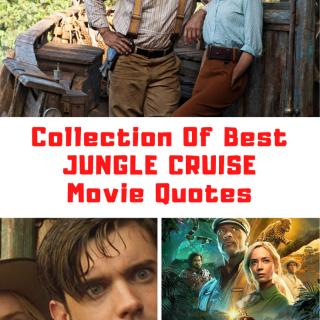 Jungle Cruise Movie Quotes