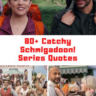 Schmigadoon! Quotes