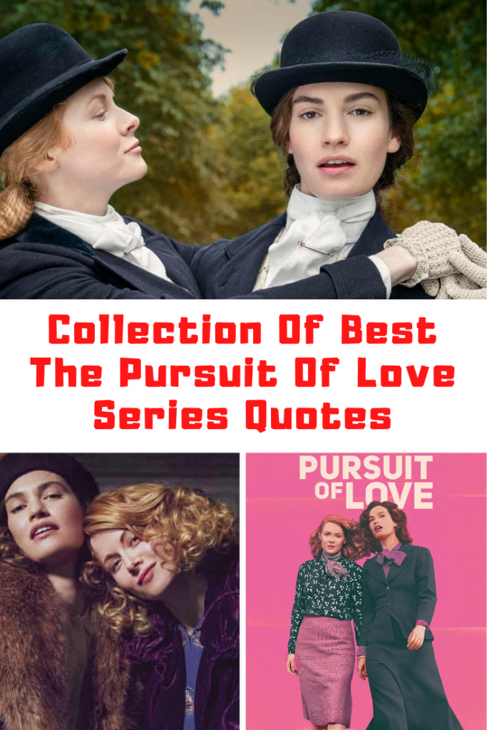 The Pursuit Of Love Quotes