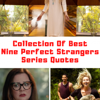 Nine Perfect Strangers Quotes