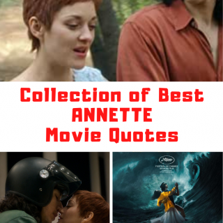 Annette Movie Quotes
