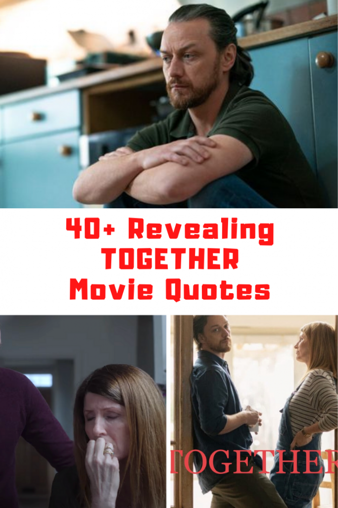 Together Movie Quotes