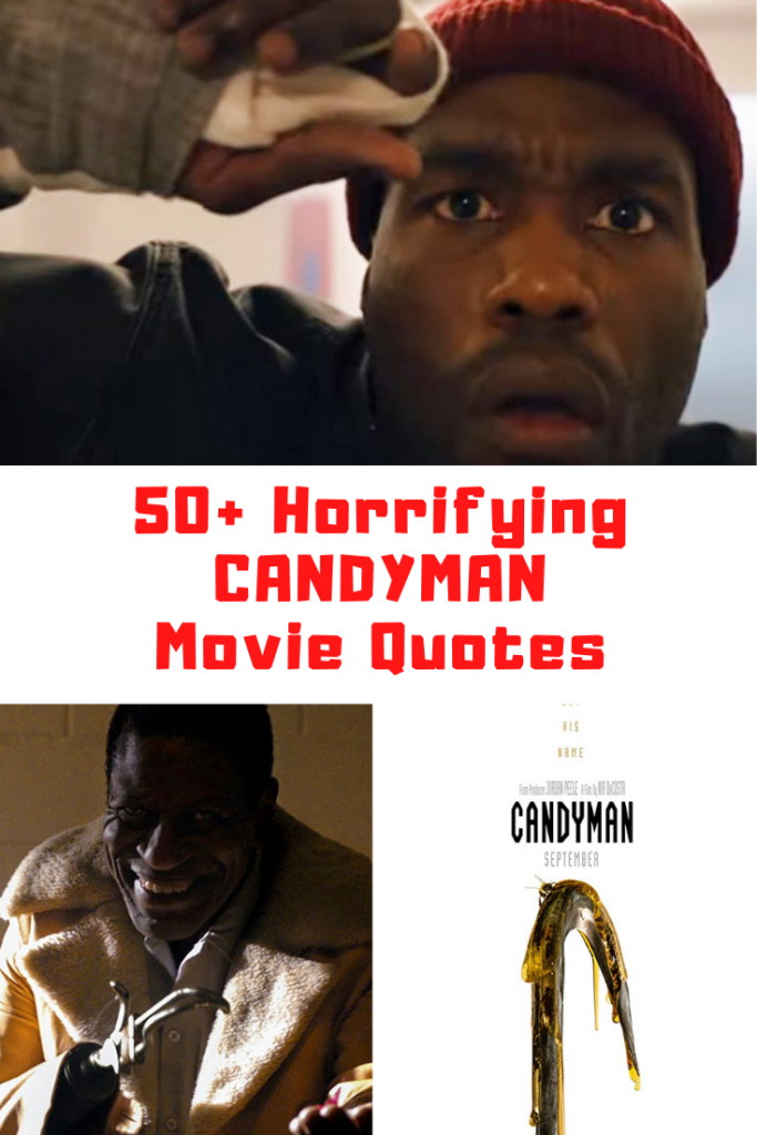 Candyman Movie Quotes
