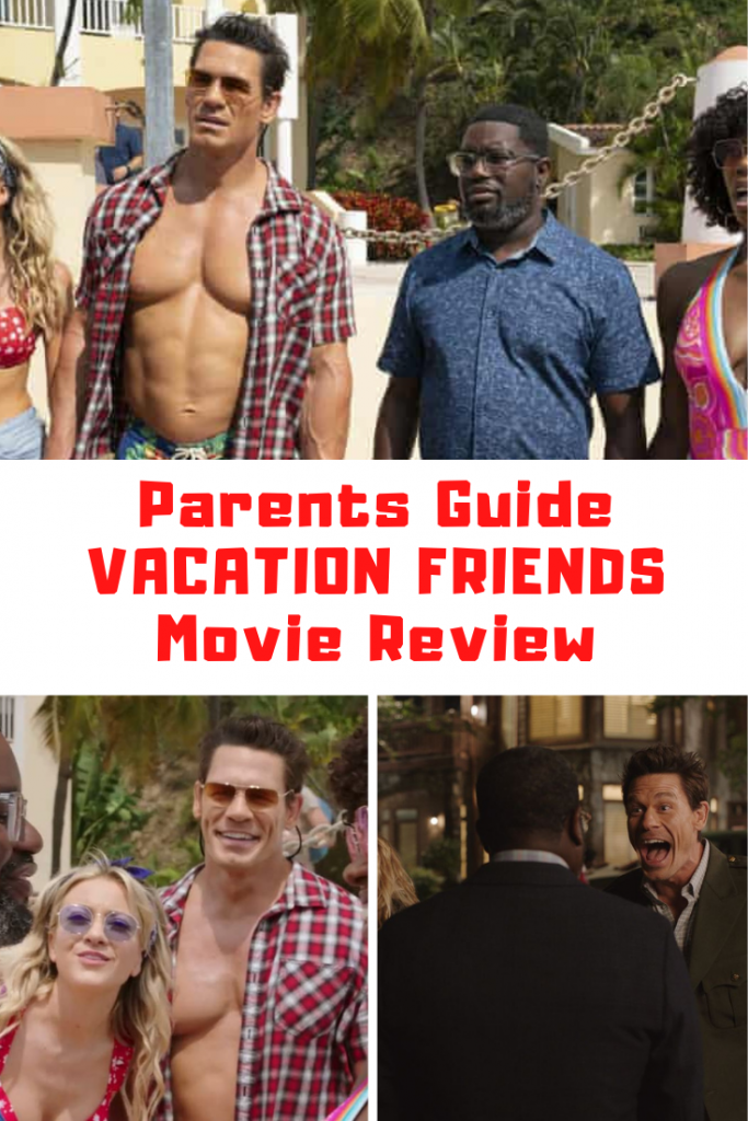 Vacation Friends Parents Guide