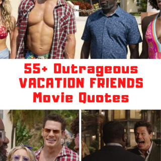 Vacation Friends Movie Quotes