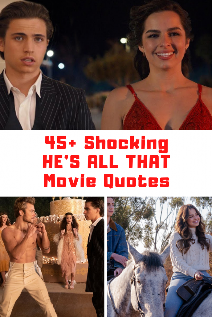 He's All That Quotes