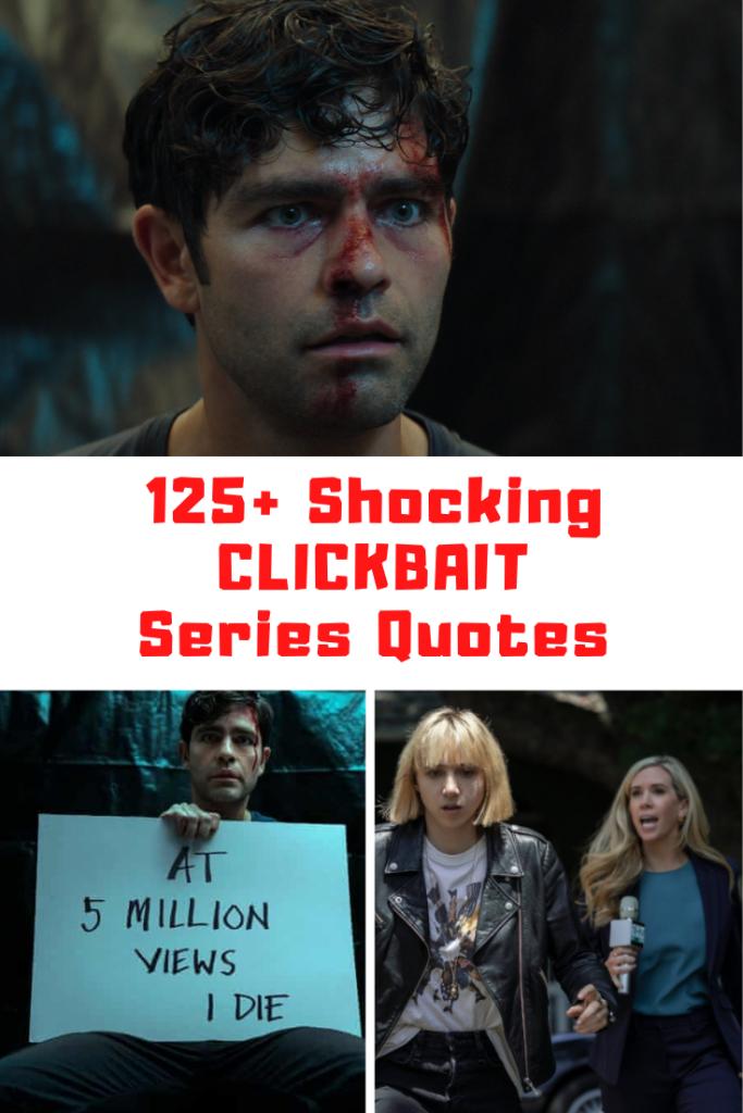 Netflix Clickbait Quotes