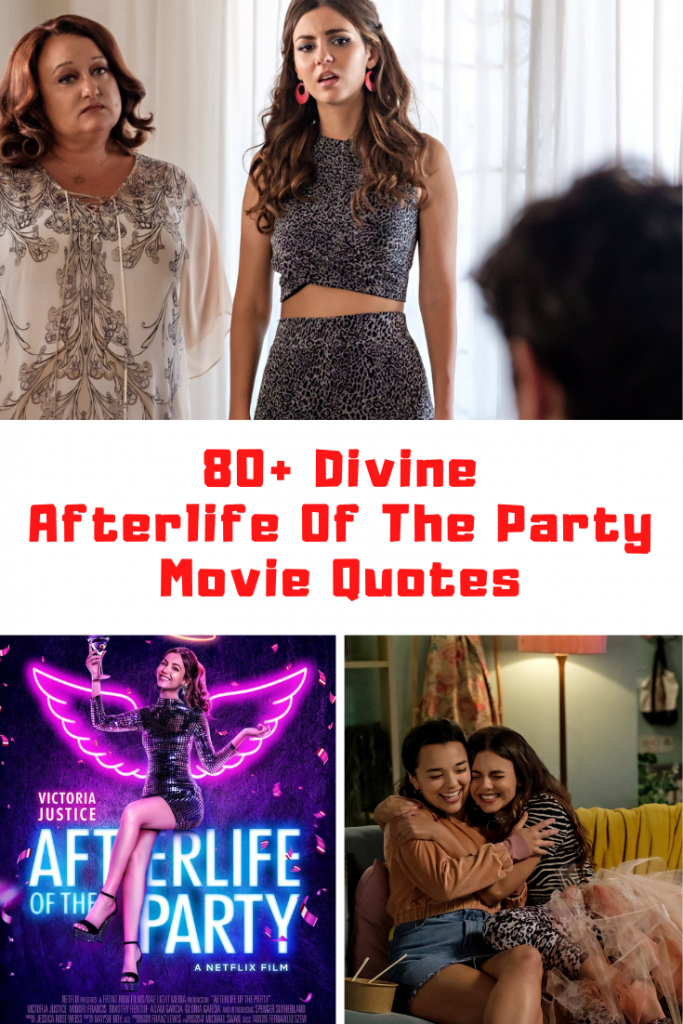 Afterlife Of The Party Quotes
