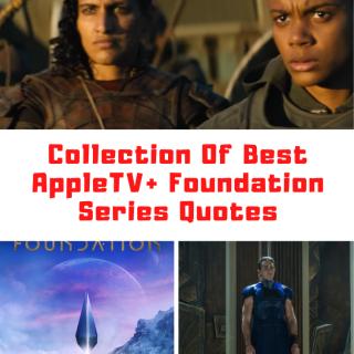 AppleTV+ Foundation Quotes