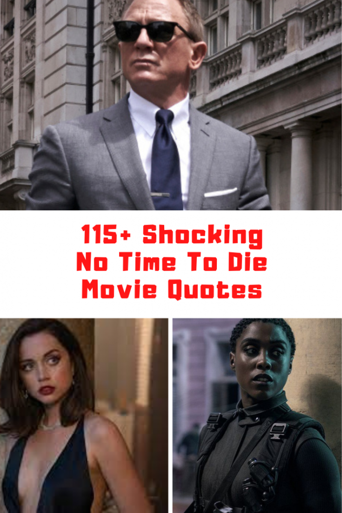 NO TIME TO DIE Movie Quotes