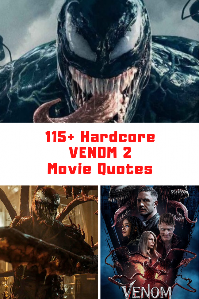 Venom Let There Be Carnage Quotes