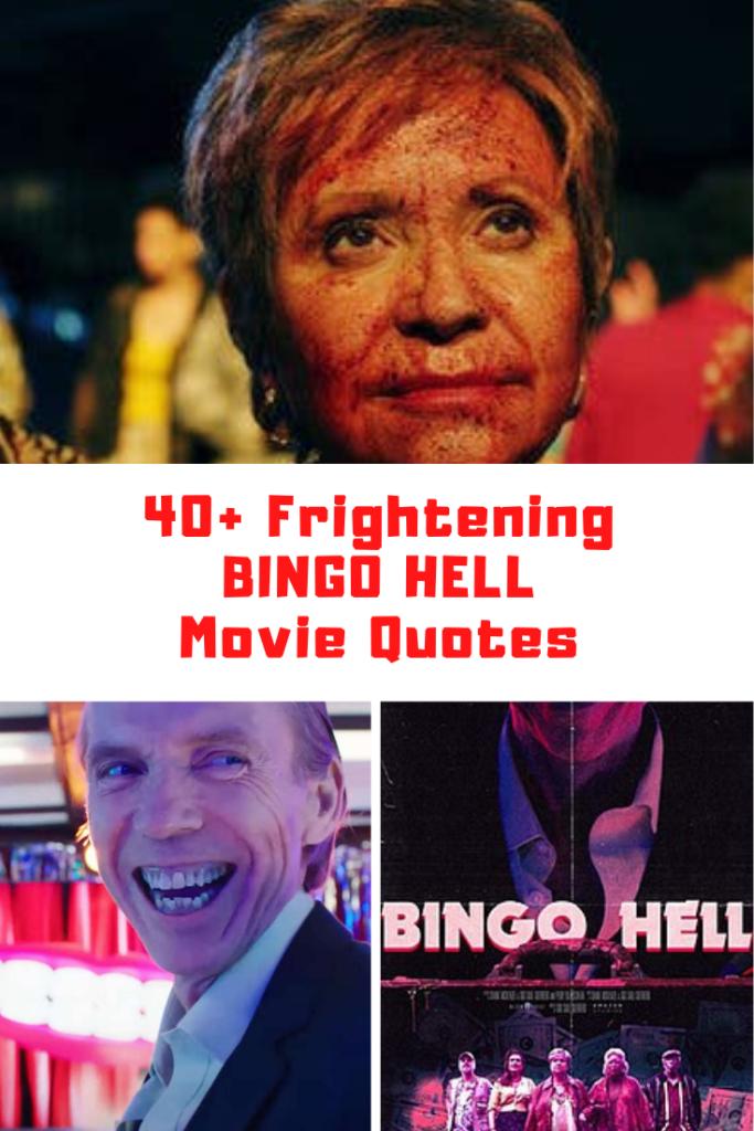 Bingo Hell Movie Quotes