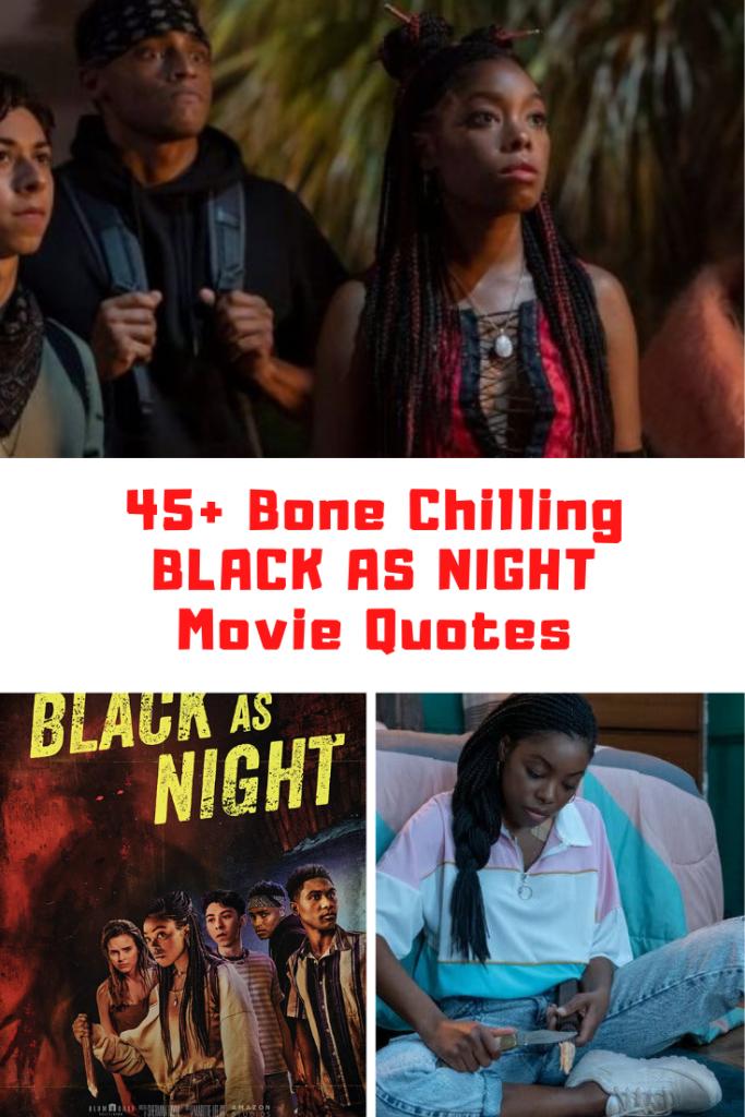 Black As Night Movie Quotes