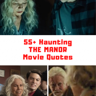 The Manor Movie Quotes