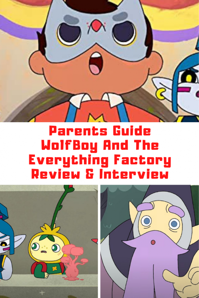 Wolfboy And The Everything Factory Parents Guide