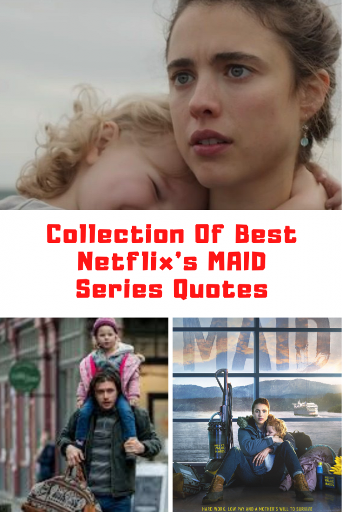 Netflix's MAID Quotes